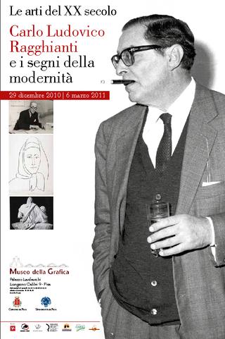 Le arti del XX secolo. Carlo Ludovico Ragghianti e i segni della modernità